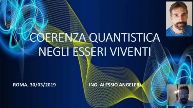 Coerenza Quantistica negli Esseri Viventi – Ing. Alessio Angeleri