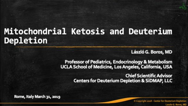 Mitochondrial ketosis and deuterium depletion – Prof. Lázlò Boros